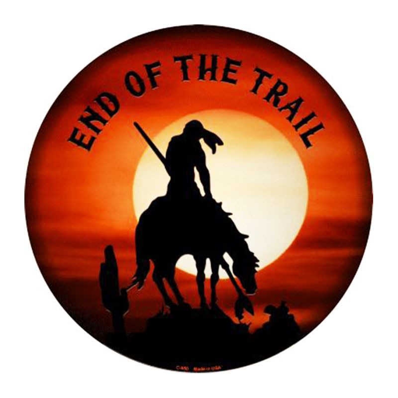 画像1: エンド オブ ザ トレイル メタルサイン/Metal Sign End Of The Trail (1)